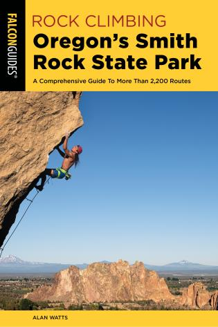 Cover Image of the book titled Rock Climbing Oregon's Smith Rock State Park