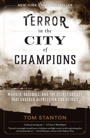 Cover image for the book Terror in the City of Champions: Murder, Baseball, and the Secret Society that Shocked Depression-era Detroit