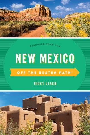 Cover image for the book New Mexico Off the Beaten Path®: Discover Your Fun, Eleventh Edition