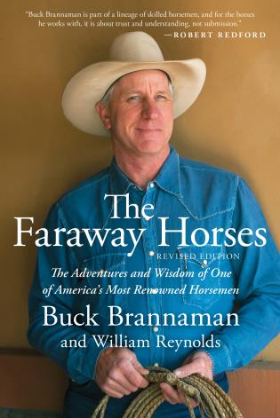 Cover image for the book Faraway Horses: The Adventures and Wisdom of One of America's Most Renowned Horsemen, revised editon