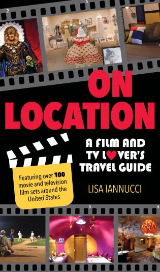 Cover image for the book On Location: A Film and TV Lover's Travel Guide