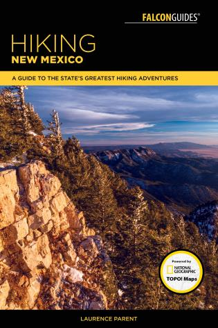 Cover image for the book Hiking New Mexico: A Guide to the State's Greatest Hiking Adventures, 4th Edition