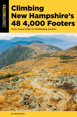 Cover image for the book Climbing New Hampshire's 48 4,000 Footers: From Casual Hikes to Challenging Ascents