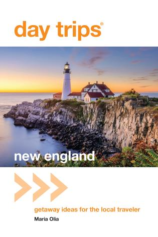 Cover image for the book Day Trips® New England: Getaway Ideas For The Local Traveler, Third Edition