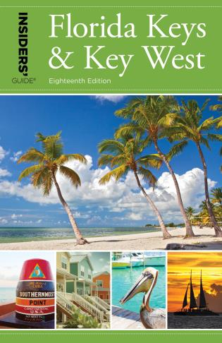 Cover image for the book Insiders' Guide® to Florida Keys & Key West, Eighteenth Edition