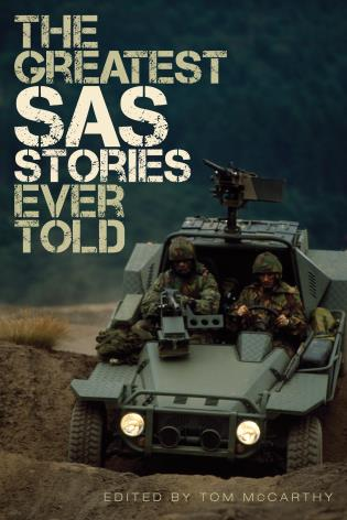 Cover Image of the book titled The  Greatest SAS Stories Ever Told