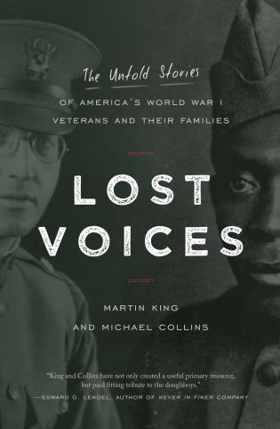 Cover image for the book Lost Voices: The Untold Stories of America's World War I Veterans and their Families
