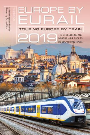 Cover image for the book Europe by Eurail 2019: Touring Europe by Train, Forty-Third Edition