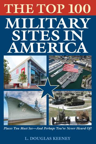 Cover image for the book The Top 100 Military Sites in America