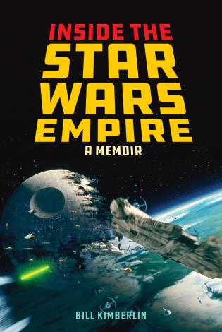 Cover image for the book Inside the Star Wars Empire: A Memoir