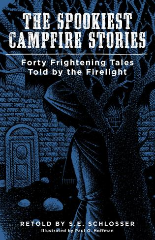 Cover image for the book The Spookiest Campfire Stories: Forty Frightening Tales Told by the Firelight