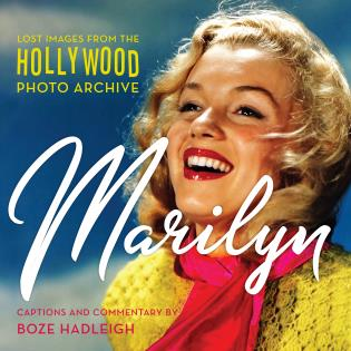Cover image for the book Marilyn: Lost Images from the Hollywood Photo Archive