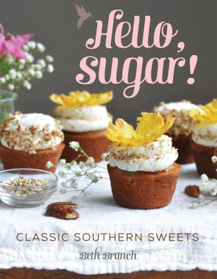 Cover image for the book Hello, Sugar!: Classic Southern Sweets
