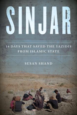 Cover image for the book Sinjar: 14 Days that Saved the Yazidis from Islamic State