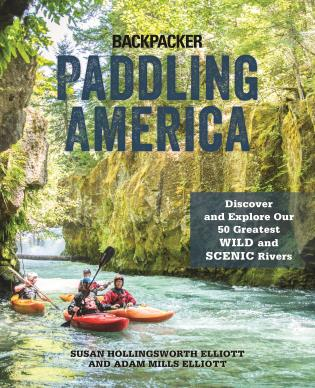 Cover image for the book Paddling America: Discover and Explore Our 50 Greatest Wild and Scenic Rivers