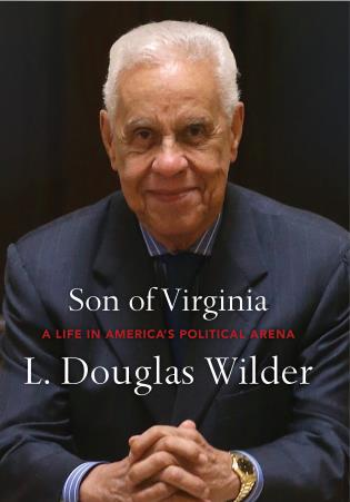 Cover image for the book Son of Virginia: A Life in America's Political Arena