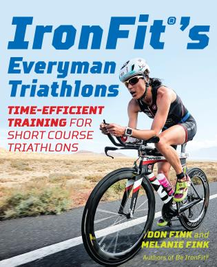 Cover image for the book IronFit's Everyman Triathlons: Time-Efficient Training for Short Course Triathlons