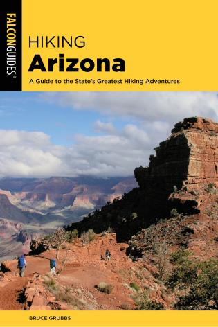 Cover image for the book Hiking Arizona: A Guide to the State's Greatest Hiking Adventures, 5th Edition