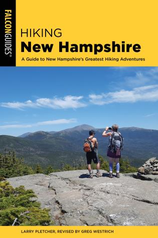 Cover image for the book Hiking New Hampshire: A Guide to New Hampshire's Greatest Hiking Adventures, 3rd Edition