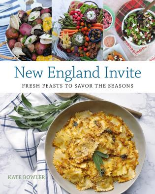 Cover image for the book New England Invite: Fresh Feasts to Savor the Seasons