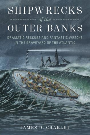 Cover Image of the book titled Shipwrecks of the Outer Banks