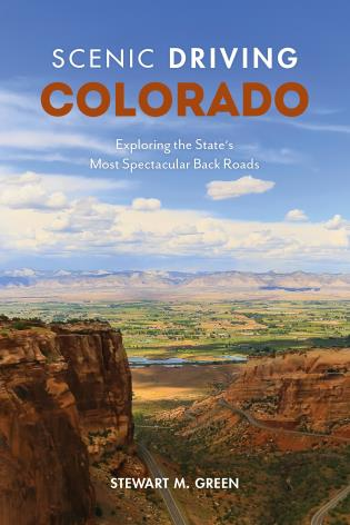 Cover image for the book Scenic Driving Colorado: Exploring the State's Most Spectacular Back Roads, Fifth Edition