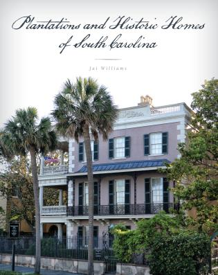 Cover image for the book Plantations and Historic Homes of South Carolina