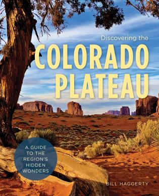 Cover image for the book Discovering the Colorado Plateau: A Guide to the Region's Hidden Wonders