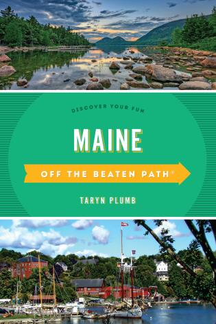 Cover image for the book Maine Off the Beaten Path®: Discover Your Fun, Tenth Edition