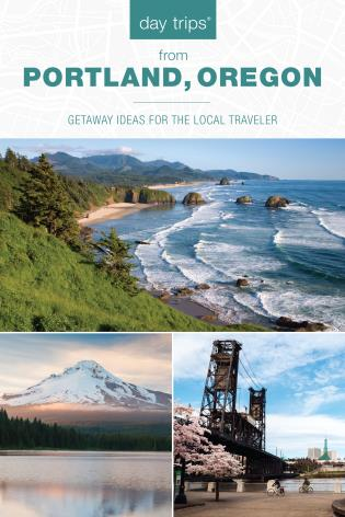 Cover image for the book Day Trips® from Portland, Oregon: Getaway Ideas for the Local Traveler, 3rd Edition
