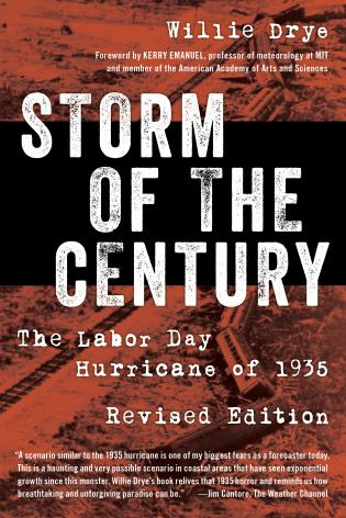 Cover image for the book Storm of the Century: The Labor Day Hurricane of 1935, Revised Edition