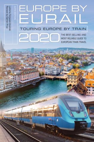 Cover image for the book Europe by Eurail 2020: Touring Europe by Train, Forty-fourth Edition