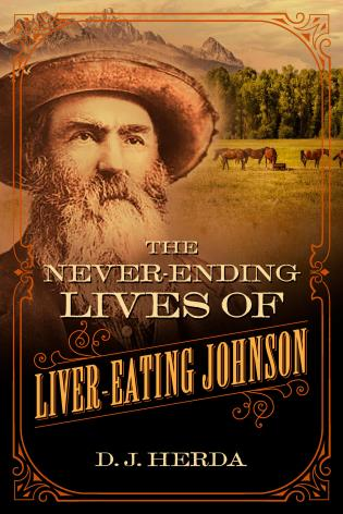 Cover image for the book The Never-Ending Lives of Liver-Eating Johnson