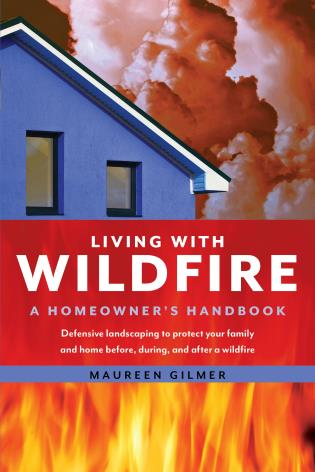 Cover image for the book Living with Wildfire: A Homeowner's Handbook