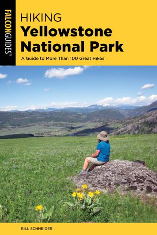 Cover image for the book Hiking Yellowstone National Park: A Guide To More Than 100 Great Hikes, Fourth Edition