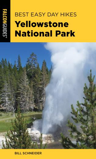 Cover image for the book Best Easy Day Hikes Yellowstone National Park, Fourth Edition