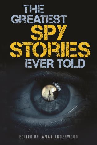 Cover image for the book The Greatest Spy Stories Ever Told