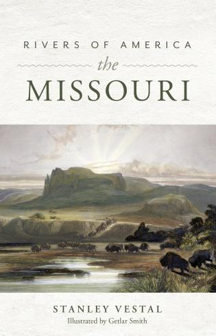 Cover image for the book Rivers of America: The Missouri