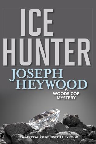Cover image for the book Ice Hunter: A Woods Cop Mystery, New Edition