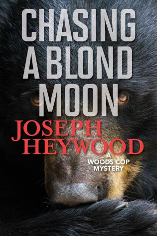Chasing A Blond Moon A Woods Cop Mystery 9781493040513