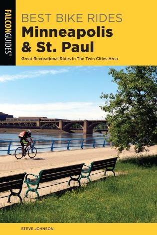 Cover image for the book Best Bike Rides Minneapolis and St. Paul: Great Recreational Rides In The Twin Cities Area, 2nd Edition