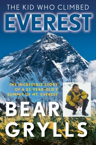 Cover image for the book The Kid Who Climbed Everest: The Incredible Story Of A 23-Year-Old's Summit Of Mt. Everest, First Edition