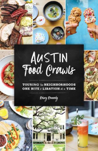 Cover image for the book Austin Food Crawls: Touring the Neighborhoods One Bite & Libation at a Time