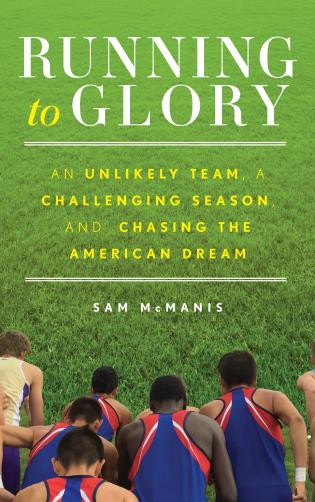 Cover image for the book Running to Glory: An Unlikely Team, a Challenging Season, andChasing the American Dream