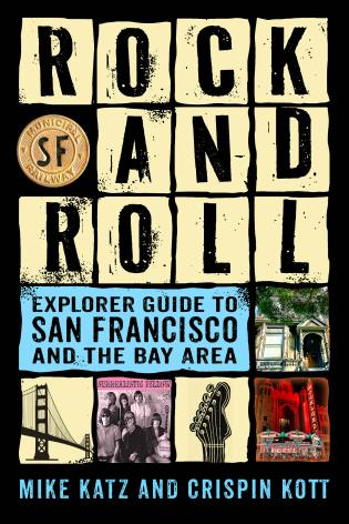 Cover image for the book Rock and Roll Explorer Guide to San Francisco and the Bay Area