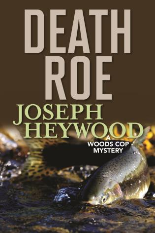 Cover image for the book Death Roe: A Woods Cop Mystery