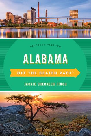 Cover image for the book Alabama Off the Beaten Path®: Discover Your Fun, Eleventh Edition