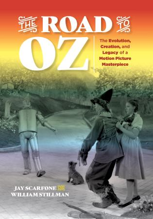 Cover image for the book The Road to Oz: The Evolution, Creation, and Legacy of a Motion Picture Masterpiece