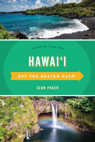Cover image for the book Hawaii Off the Beaten Path®: Discover Your Fun, Tenth Edition