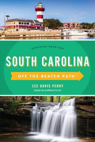 Cover image for the book South Carolina Off the Beaten Path®: Discover Your Fun, Ninth Edition